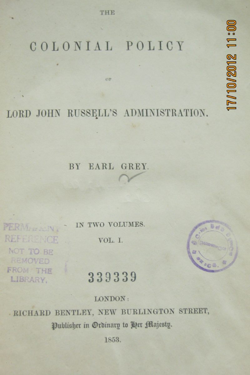 The Colonial Policy of Lord John Russell's Administration( Vol 1) – Earl Grey