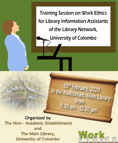 Training Session on Work Ethics for Library Information Assistants of the Library Network, University of Colombo