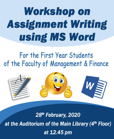 Workshop on Assignment Writing using Ms Word