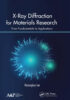X-Ray Diffraction for Materials Research From Fundamentals to Applications